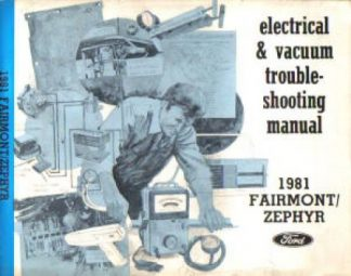 Used 1981 Ford Fairmont Mercury Zephyr Electrical Vacuum Troubleshooting Manual