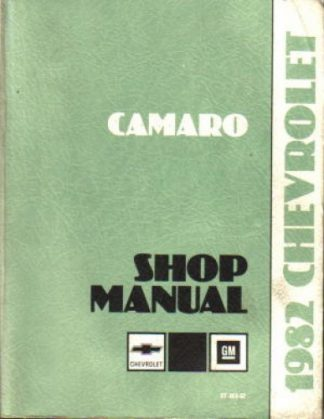 1982 Chevrolet Camaro Factory Service Manual