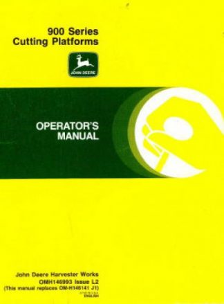 John Deere 900 Series Cutting Platforms Factory Operators Manual