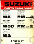 Official 1968 Suzuki 50 M12 and M15 Parts List Factory Parts Manual