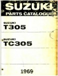 Used Official 1969 Suzuki T305 and 1969 Suzuki TC305 Parts List Factory Parts Manual