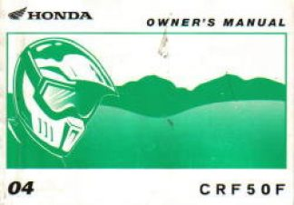 Official 2004 Honda CRF50F Owners Manual