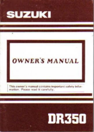 Official Suzuki 1992 DR350N Factory Owners Manual