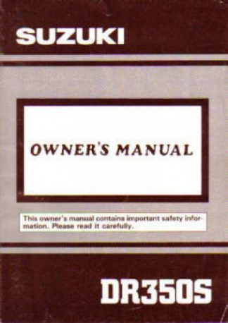 Official 1991 Suzuki DR350SM Factory Owners Manual
