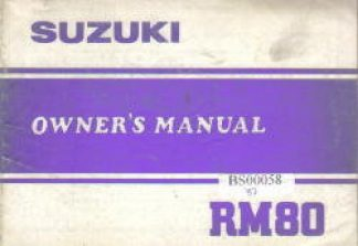 Suzuki RM80 Owners Maintenance Manual