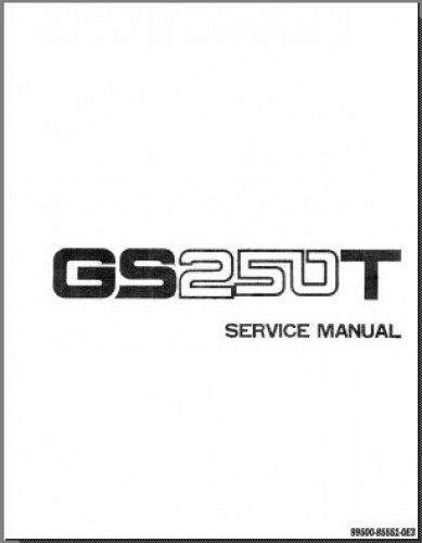 Suzuki Gs250 Gs300 Printed Motorcycle Service Manual