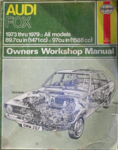 Audi 1973-1979 Fox Service Manual by Haynes