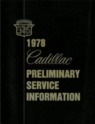 Used 1978 Cadillac Preliminary Service Information Manual