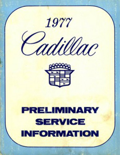 Used 1977 Cadillac Preliminary Service Information Manual