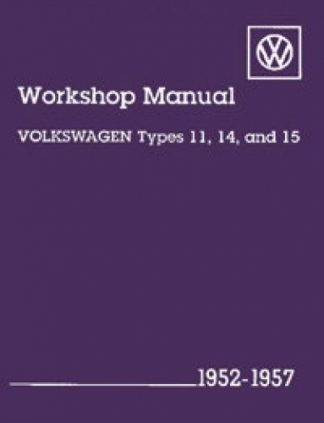 Volkswagen Workshop Manual Types 11 14 and 15 1952-1957