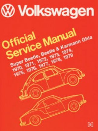 Volkswagen Super Beetle Beetle and Karmann Ghia Official Service Manual Type 1 1970-1979