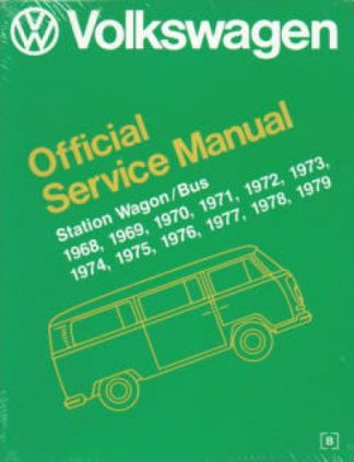 Volkswagen Station Wagon Bus Official Service Manual Type 2 1968-1979