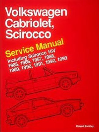 Volkswagen Cabriolet Scirocco Service Manual 1985-1993