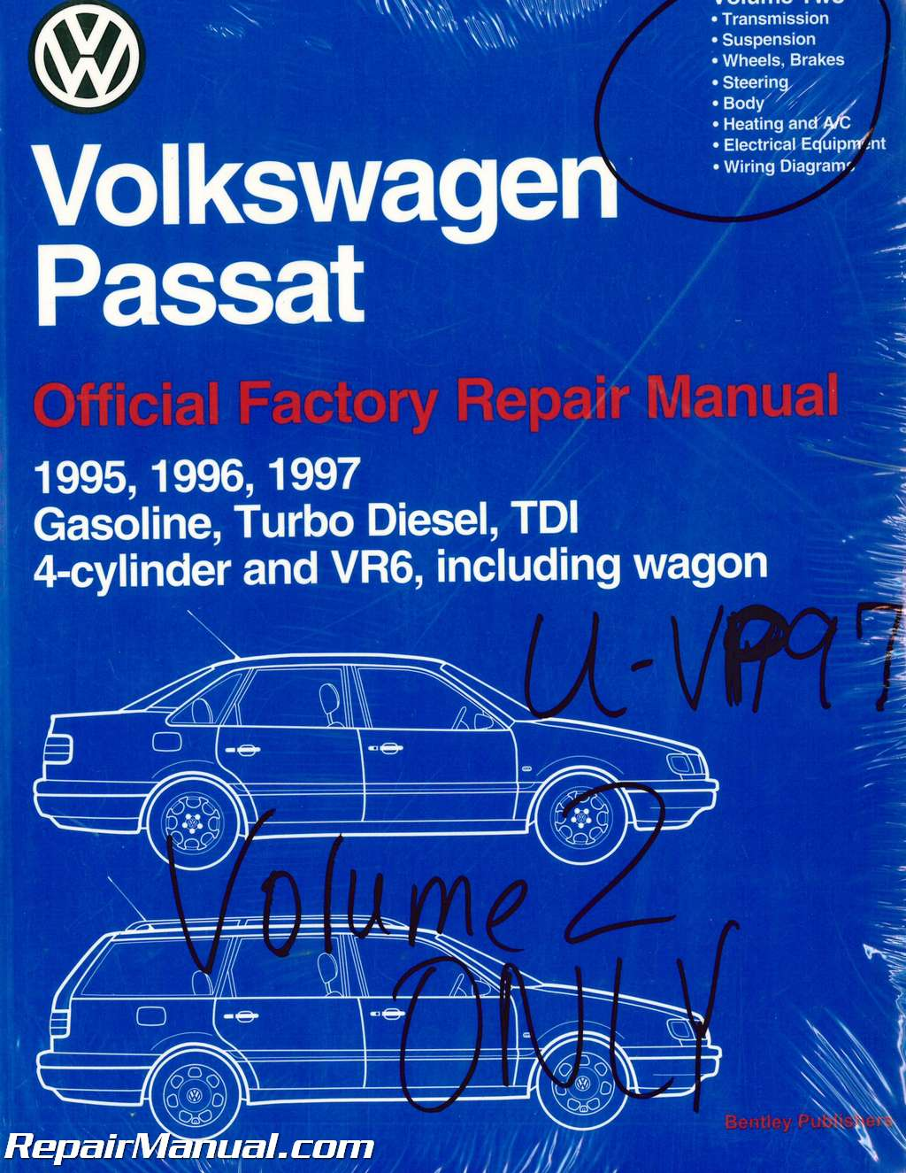 Volume 2 ONLY Volkswagen Passat (B4) Repair Manual 1995 1996 1997 Gasoline  Turbo Diesel TDI 4-cylinder VR6 Wagon