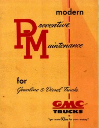 Used GMC Modern Preventative Maintenance For Gasoline And Diesel Trucks Manual