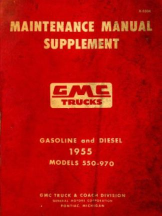 GMC Trucks Maintenance Manual Supplement 1955 Used