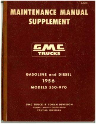 GMC Trucks Maintenance Manual Supplement 1956 Used
