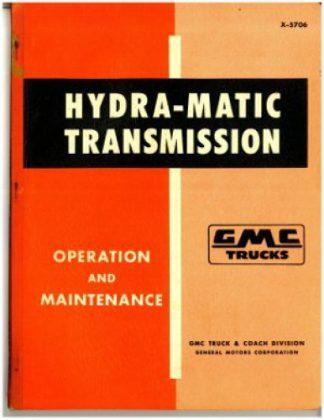 GMC Trucks Hydra-Matic Transmission Operation and Maintenance Manual Used