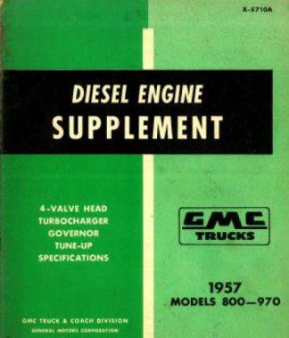 GMC Trucks Diesel Engine Supplement 1957 800-970 Used