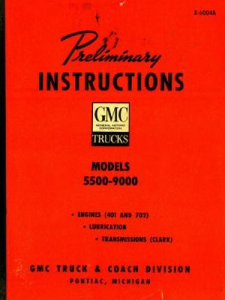 GMC Truck Preliminary Instructions Service Manual 1960
