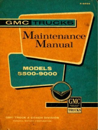 GMC 5500-9000 Truck Maintenance Manual 1961