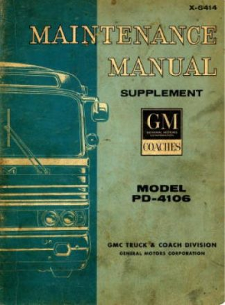 Model PD-4106 GM Bus Supplement Service Maintenance Manual