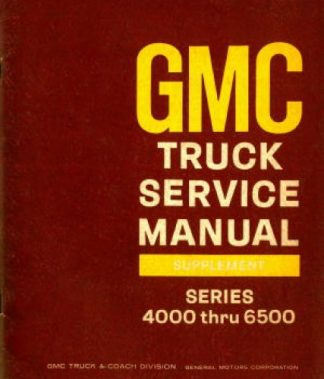 Used GMC Truck Series 4000-6500 Service Manual Supplement