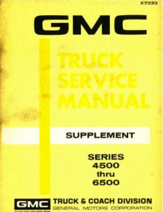 1972 GMC Truck Series 4500 thru 6500 Service Manual Supplement