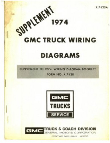 Gmc Truck Wiring Diagrams Manual Supplement 1974 Used
