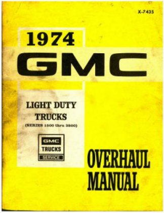 1974 GMC LIght Duty Trucks Overhaul Manual
