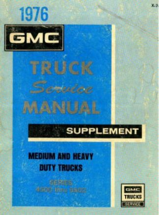 Used 1976 GMC Truck Series 4500-9502 Service Manual Supplement