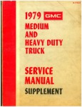 1979 GMC Medium and Heavy Duty Truck Service Manual Supplement Used