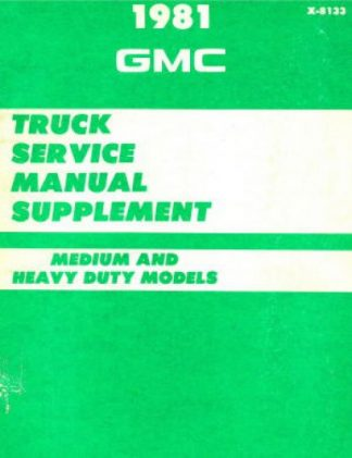 GMC Truck Service Manual Supplement 1981 Used
