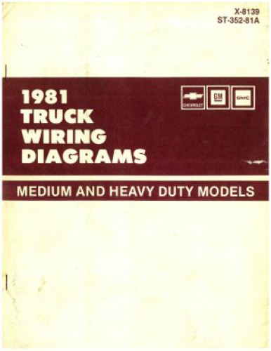 Chevrolet Gm Gmc Truck Wiring Diagrams Manual Medium And Heavy Duty 1981 Used