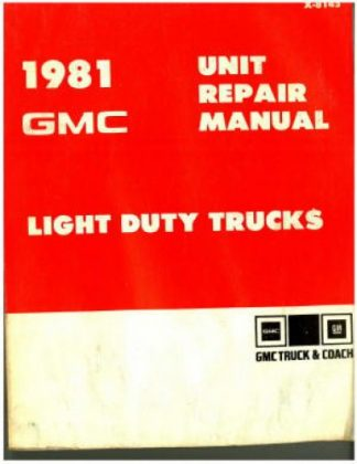 GMC Light Duty Truck Overhaul Manual 1981