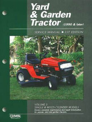 Yard and Garden Tractor Service Manual Single Multi-Cylinder Models