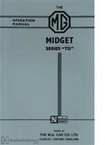 MG Midget Series TD Drivers Handbook Maintenance Operation Manual