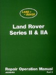 The Land Rover Series II 1959-1970 Repair Manual