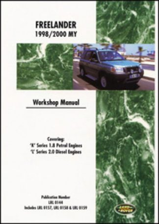 Land Rover Freelander (LR2) 1998 - 2000 Official Workshop Manual