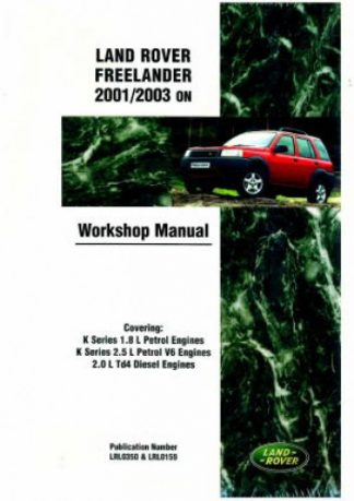 Land Rover Freelander 2001-2003 Official Workshop Manual