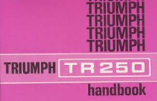 Triumph TR250 Drivers Handbook 1968