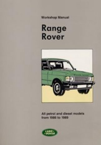 The Range Rover Workshop Manual 1986-1989