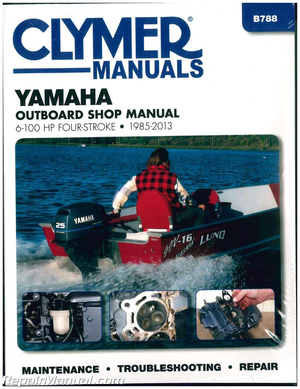 Yamaha Outboard Motor 6 100hp Repair Manual 1985 2013 Clymer
