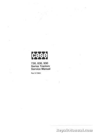 Case 730-931 Factory Service Manual