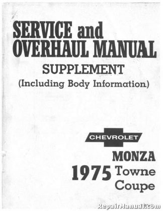 1975 Chevrolet Monza Towne Coupe Service and Overhaul Manual Supplement Used