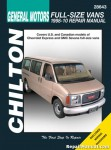 Chilton Chevrolet Full-Size Vans 1998-2010 Repair Manual