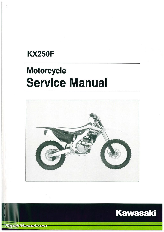 2013 2016 kawasaki kx250f motorcycle service manual rh repairmanual com kawasaki kx250f service manual 2010 kawasaki kx250f service manual 2007