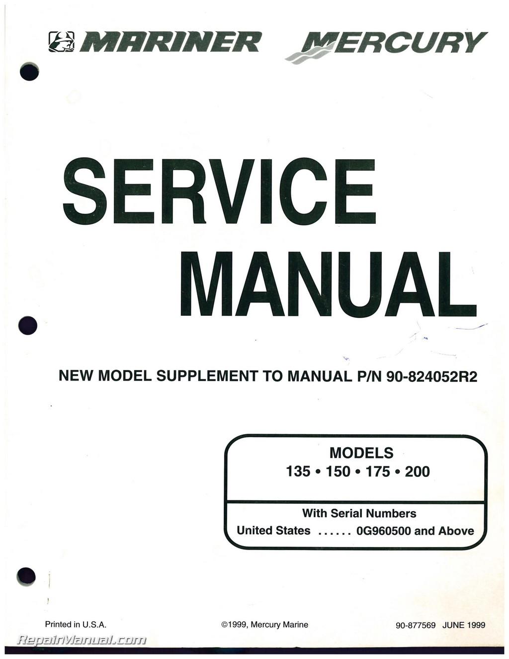 Used Mariner Mercury 135 • 150 • 175 • 200 Marine Engine Service Manual  Supplement