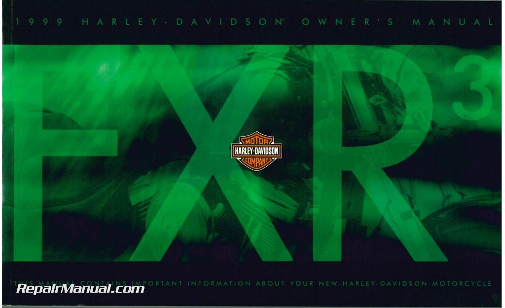 1999 harley davidson fxr3 motorcycle owners manual rh repairmanual com 1999 Harley FXR3 Limited Edition FXR3 Sound
