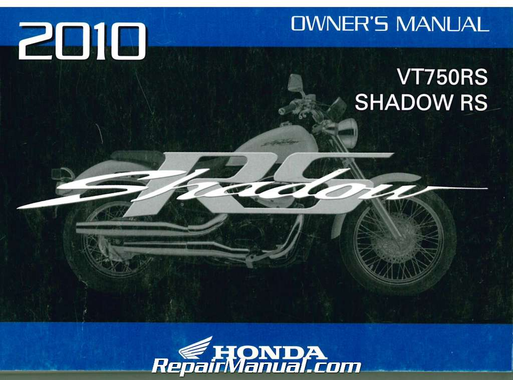 2010 honda vt750rs shadow motorcycle owners manual rh repairmanual com 2010 honda pilot owners manual 2010 honda fit owners manual
